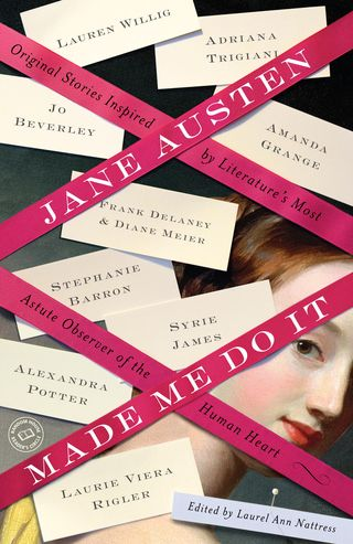 Jane Austen Made Me Do It Final May 2011